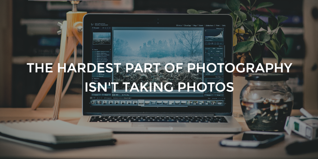 hardest part of photography business