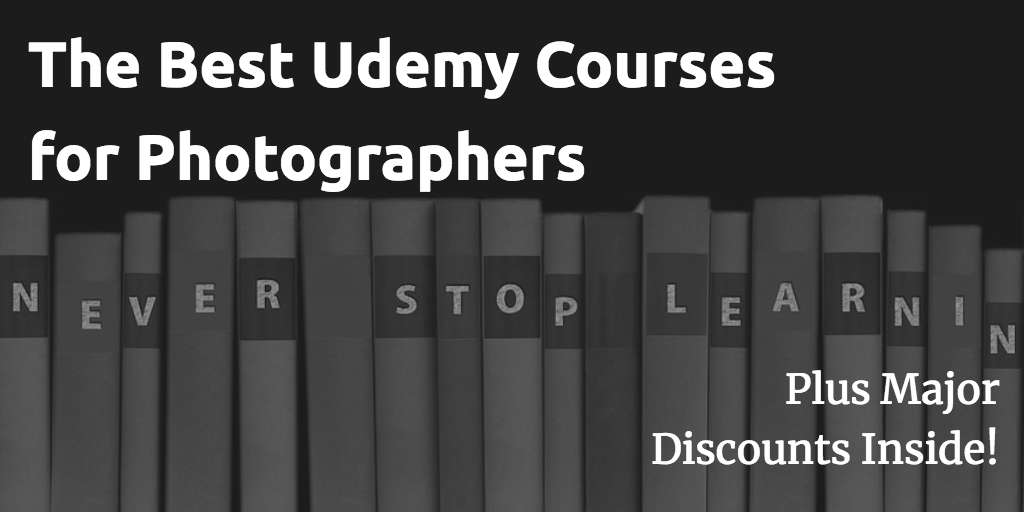 Best Udemy Courses for Photography – Only $10 this week