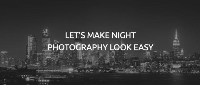 Night Photography Tips: Night Sky Photography and Photographing Cityscapes at Night